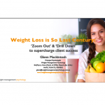 [Masterclass Notes] Weight Loss is So Last Century by Glenn Mackintosh